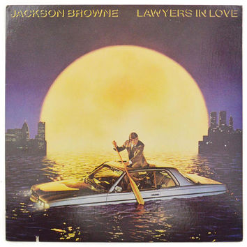 Vintage 80s Jackson Browne Lawyers in Love Pop Rock Album Record Vinyl LP
