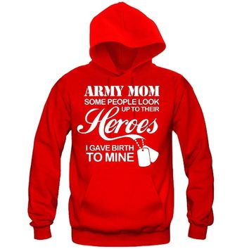 Army Mom Hooded Sweatshirt - Great Gift for the Greatest MOM