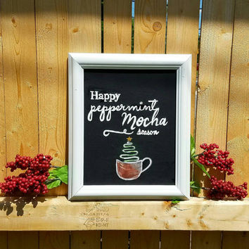 Christmas in July, Happy Peppermint Mocha Season, Christmas Wall Decor, Holiday Decor, Christmas Chalkboard, Christmas Wall Art
