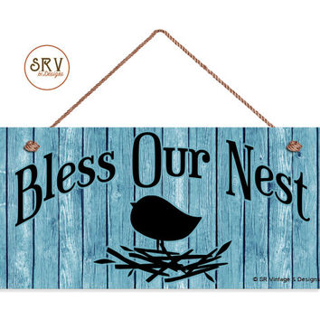 "Bless Our Nest Sign, Door Sign, Shabby Chic Blue Wood Background, Weatherproof, 5"" x 10"" Sign, Bird and Nest Wall Plaque, Made To Order"