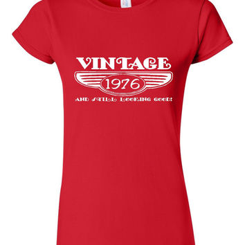 Vintage 1976 And Still Looking Good 39th Bday T Shirt Ladies Men Style Vintage Shirt happy Birthday T Shirt