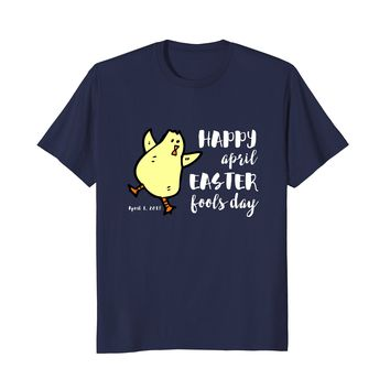 Happy April Easter Fools Day T-Shirt Funny Dancing Chick