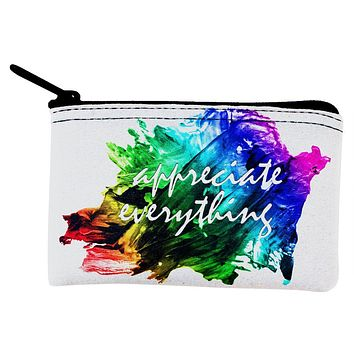 Inspirational Words Appreciate Everything Coin Purse