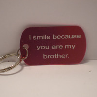 Brother's Saying engraved dog tag keychain
