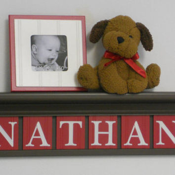 """RED Nursery Wall Decor / Room Decor - Personalized for Baby NATHAN on 24"""" Chocolate Brown Shelf with 6 Red Wall Letters"""