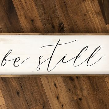 Be Still Script Sign