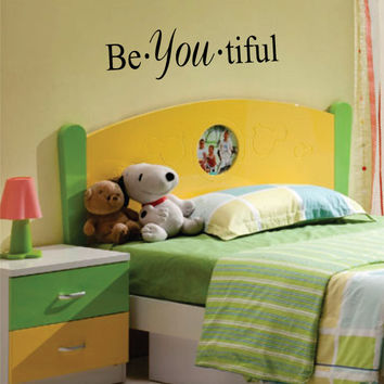 Be YOU tiful Quote Decal Sticker Wall Vinyl Decor Art