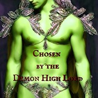Chosen by the Demon High Lord: A Demon Shifter Paranormal Romance Kindle Edition