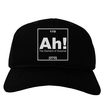 Ah the Element of Surprise Funny Science Adult Dark Baseball Cap Hat by TooLoud