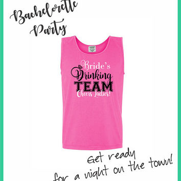 Bride Drinking Team Comfort Color Tanks - Bridesmaid Gift - Bridal Party, Bachelorette Weekend, Girl Trip