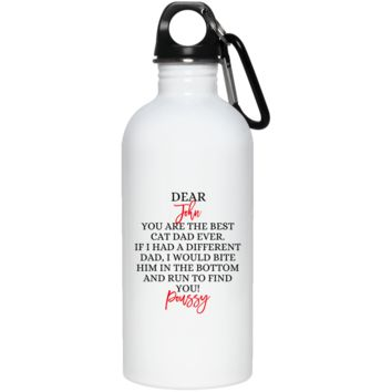 Funny Father's Day Gift For Dad From Wife, Daughter, Son, Stepdaughter, Stepson, Mom, Grandma, Mother In Law (5unny persian cat dad 23663 20 oz. Stainless Steel Water Bottle)