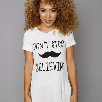 Don't Stop Believin' Printed T-Shirt