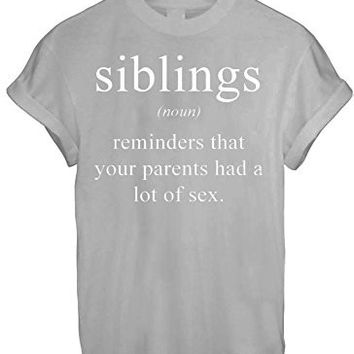 SIBLINGS DICTIONARY NOUN MEANING FUNNY WOMEN UNISEX T SHIRT TOP TEE NEW - Grey