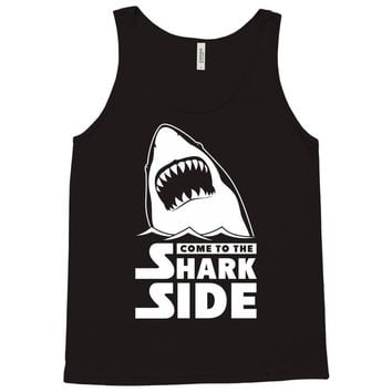 Come To The Shark Side Tank Top
