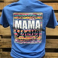 Southern Chics Mama Strong Mom Mother Girlie Bright T Shirt