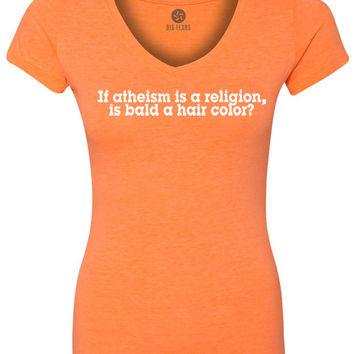 If Atheism is a Religion, Is Bald a Hair Color (White) Women's Short-Sleeve V-Neck T-Shirt
