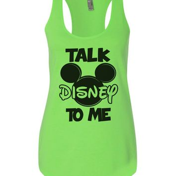 Talk Disney To Me Womens Workout Tank Top