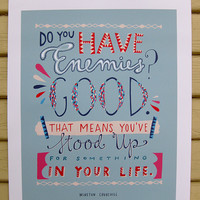 """Winston Churchill Inspirational Quote """"Do You Have Enemies"""" Print: 11""""x14"""" Poster Hand-Lettered Typography"""
