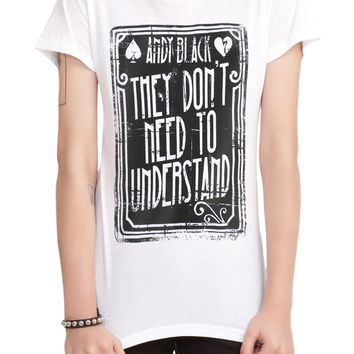 Andy Black They Don't Need To Understand Girls T-Shirt