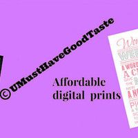 Affordable digital prints by UMustHaveGoodTaste