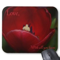 Love, With all you have Tulip MousePad