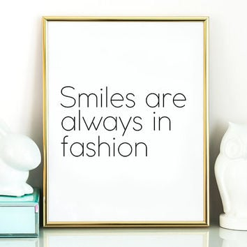 "Fashion quote ""Smiles are always in fashion"" Poster print Typography art Home decor Mottos handwritten Digital wordsIinspirational poster"