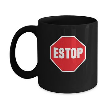 Estop Spanish Stop Sign Funny Coffee Mug