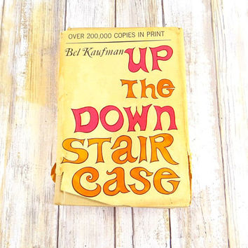 Up The Down Staircase, Signed by Author, Bel Kaufman, 1965, Hardcover