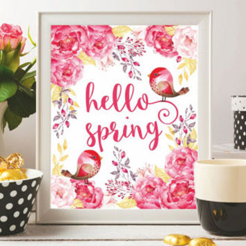 Hello spring Printable Wall art Print Watercolor Flowers Floral Birds Hello spring sign Decor Spring poster Spring Gift 8x10 Digital SALE