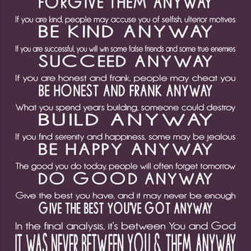 Do It Anyway - Inspirational prints quote by Mother Teresa Typography 16 X 20 Wall Art Poster Print-AQUA  Black Red Plum and more