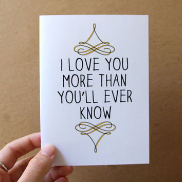 valentine card i love you more than you'll ever by letterhappy