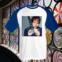 Ed Sheeran cool photo Baseball Tshirt Shirt Baseball print tshirt === size XS,S,M,L,XL,2XL