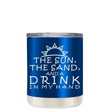 TREK The Sun The Sand and a Drink in my Hand on Translucent Intense Blue 10 oz Lowball Tumbler