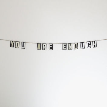 """you are enough   vintage modern bunting   2"""""""