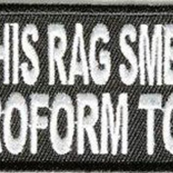 DOES THIS RAG SMELL Like CHLOROFORM FUN New Club Motorcycle Biker Patch PAT-3247