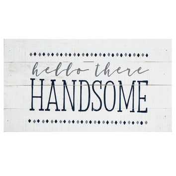 Hello There Handsome Wood Wall Decor | Hobby Lobby | 5150586