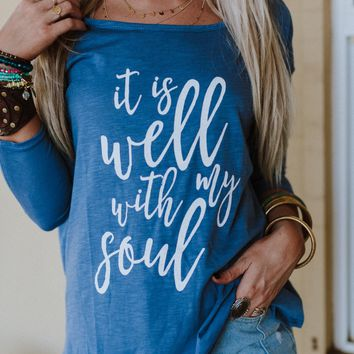 It Is Well With My Soul Long Sleeve Tee
