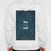 YES 1 Hoody by White Print Design