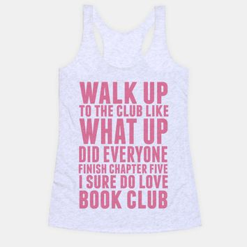 Walk Up To The Club Like What Up Did Everyone Finish Chapter Five I Sure Do Love Book Club