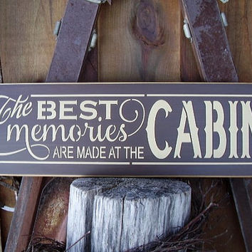 The Best Memories Are Made At The Cabin, River, Farm Beach, Lake, Lake House, Handmade, Wood Sign