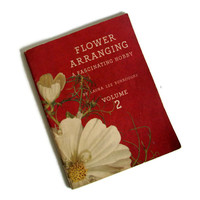 Vintage Book Flower Arranging, 1941 Coca Cola Advertising, Period Entertaining Photos with Coke, Coca Cola Memorabilia