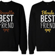 Cute Brunette and Blonde Best Friend Matching Sweatshirts