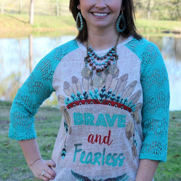 Brave and Fearless Indian Feather Headdress Baseball Tee with Turquoise Crochet Sleeves