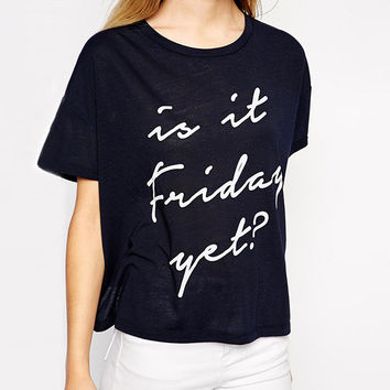 Is It Friday Yet? Graphic Print Round Neckline Shirt in Black