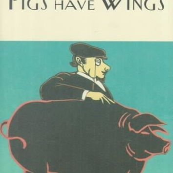 Pigs Have Wings (Collector's Wodehouse)