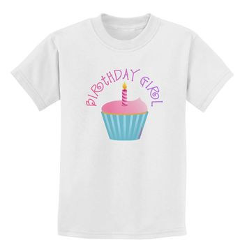 Birthday Girl - Candle Cupcake Childrens T-Shirt by TooLoud