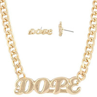 Goldtone Script Dope Pendant with an 18 Inch Cuban Chain Necklace & Matching Stud Earrings Jewelry Set