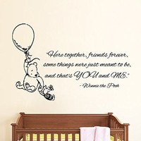 Wall Decor Vinyl Decal Sticker Winnie the Pooh Piglet with Air Balloon Quote Here Together Friends Forever You and Me Living Room Kids Nursery Baby Room Decor Home Interior Design Kg834