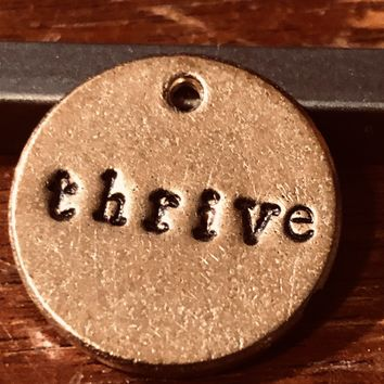 A Teeny Tiny Reminder: Thrive