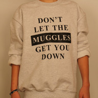 Harry Potter Clothing Don't Let The Muggles Get You Down Crewneck Sweatshirt